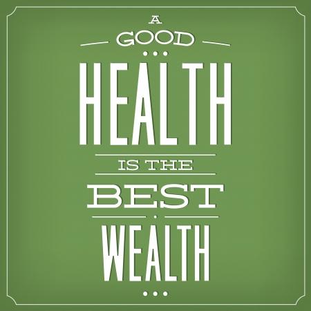 buena salud: Una buena salud es la mejor riqueza Cita tipográfica diseño de fondo Vectores