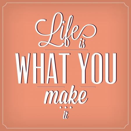 人生はあなたが作るものタイポグラフィの背景のデザインを引用