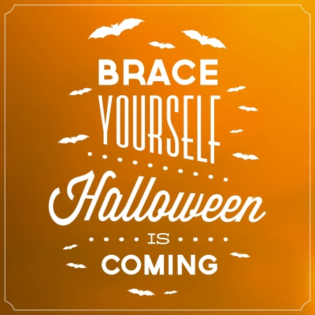 Brace Yourself Halloween Is Coming   Typographic Template Vector