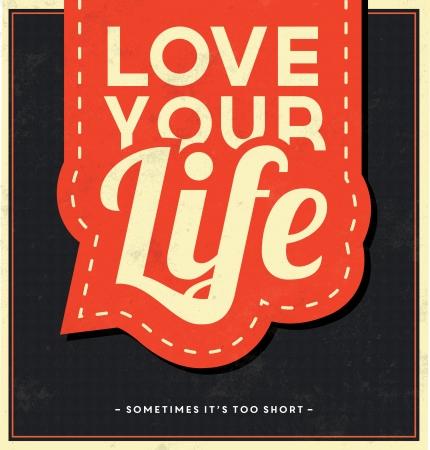 文字体裁の背景 - s 短すぎるあなたの人生は-時にそれを愛する  イラスト・ベクター素材