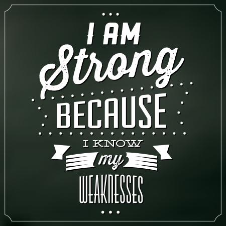 文字体裁の背景を引用 - 私は強い自分の弱点を知っているので
