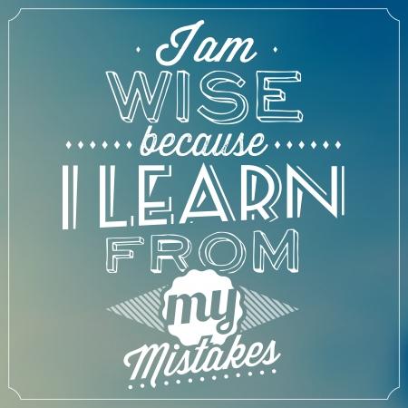 文字体裁の背景を引用 - 私は賢明な私の過ちから学ぶため