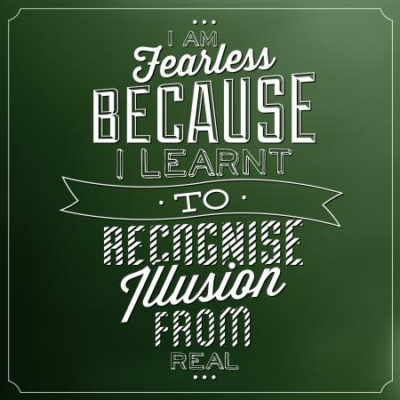 文字体裁の背景を引用 - 現実から幻想を認識することを学んだので、私は大胆不敵です