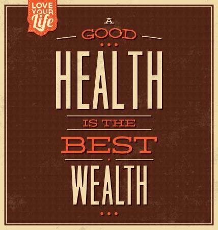 good health: Vintage Template - Retro Design - Citaat Typografische Achtergrond - Een goede gezondheid is de beste Wealth