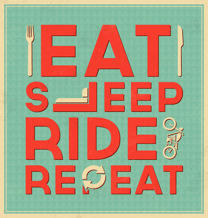 poster bed: Vintage Template  Retro Design  Quote Typographic Design  Eat Sleep Ride Repeat