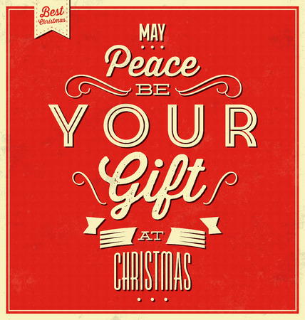 banner of peace: Vintage Christmas Typographic Quote  Retro Design  Grunge Background Texture  My Peace Be Your Gift At Christmas