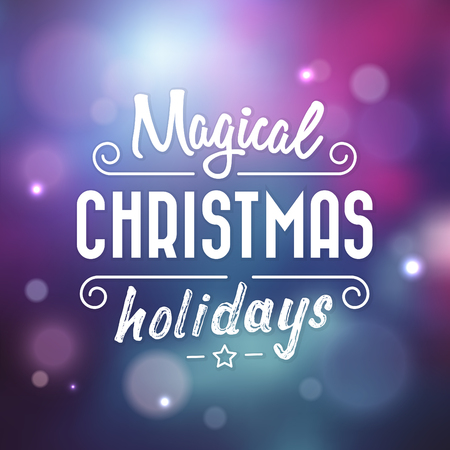 Typographic Christmas Design / Magical Christmas Holidays vector illustration. Иллюстрация