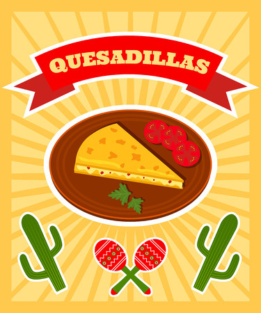 plackard: bright vector poster with illiustration of traditional mexican dish - quesadillas