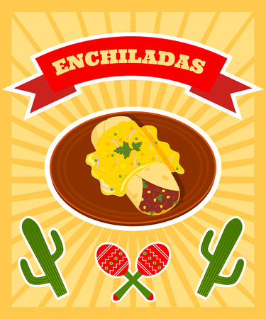 plackard: bright vector poster with illiustration of traditional mexican dish - enchilladas