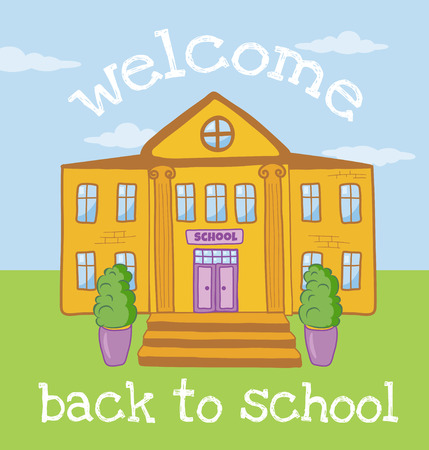Funny bright vector poster welcoming students. It is drawn in cartoon style. There is a school facade, flower pots and staircase on it.
