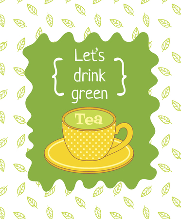 plackard: vector template of poster with image of a dotted yellow cup and Lets drink green tea text Illustration