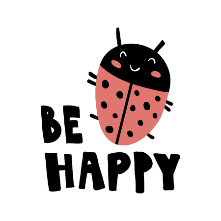 vector illustration of a cute lady bug and hand lettering be happy text