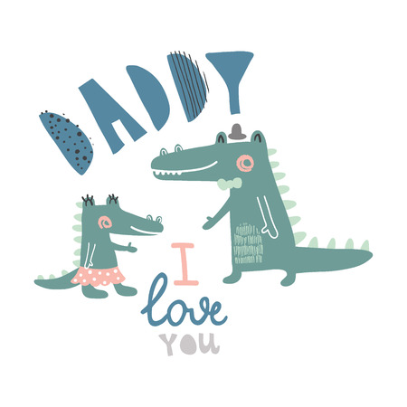 vector illustration of crocodile family, daughter and father and hand lettering I love you, dad text