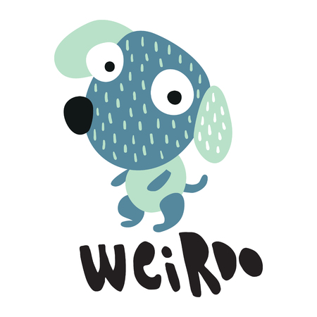 vector illustration of a funny dog and hand lettering weirdo text