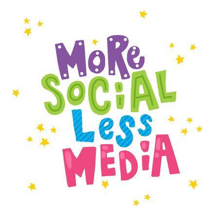 vector illustration, more social, less media hand lettering text