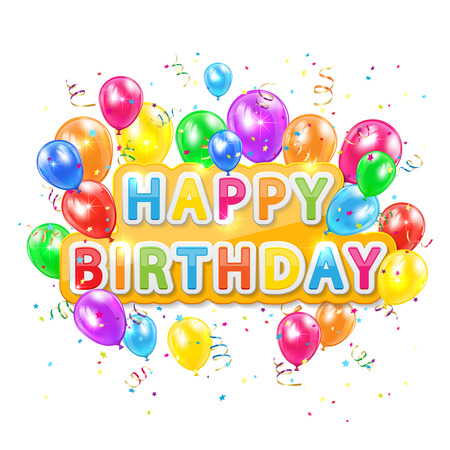 balon: The words Happy Birthday with balloons, confetti and tinsel on white background, illustration