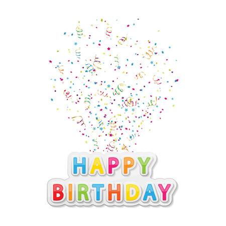 The words Happy Birthday with confetti and tinsel on white background, illustration.  Vector
