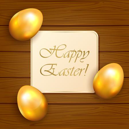 uova d oro: Tre uova d'oro e la carta di Pasqua su sfondo di legno, illustrazione. Vettoriali