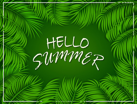 miami south beach: Frame with palm leaves and lettering Hello Summer on green background, illustration. Illustration