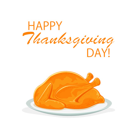 Happy Thanksgiving day, Roast turkey or chicken on plate, isolated on a white background, food for holiday, illustration.