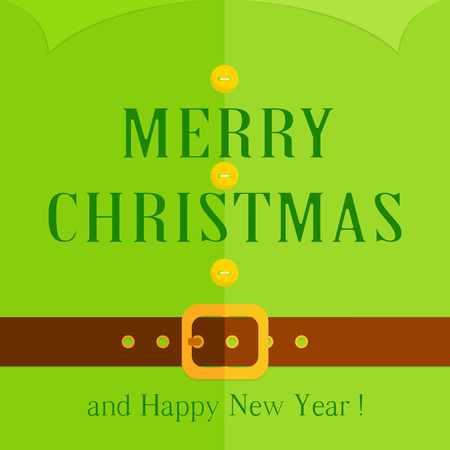 Christmas background of green elf costume with buttons, belt and inscriptions Merry Christmas and Happy New Year, illustration.