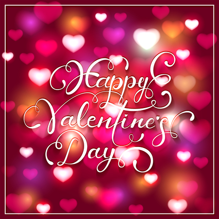 Lettering Happy Valentines Day and blurry hearts on pink background, holiday greetings with decorative elements, illustration.