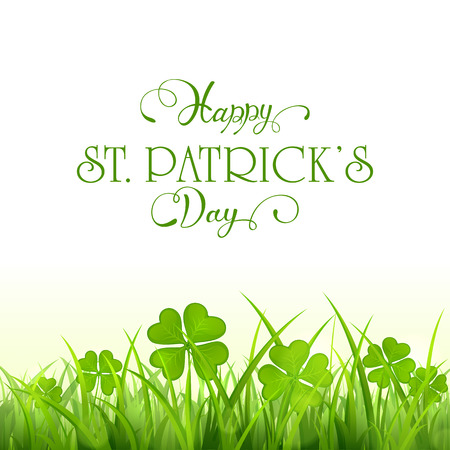 Nature background with clover and grass, holiday lettering Happy St. Patricks Day, illustration.