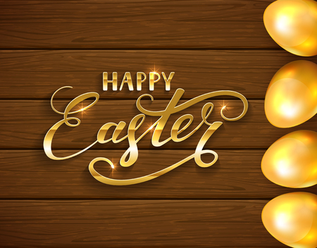 brown egg: Golden Easter eggs on a wooden background and holiday lettering Happy Easter, illustration.