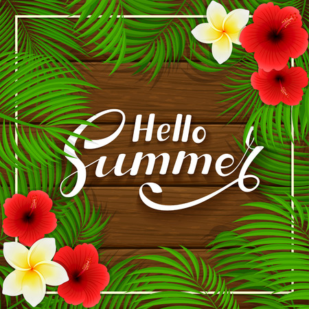 miami south beach: Summer background with palm leaves and Hawaiian flowers. Lettering Hello Summer with frangipani, hibiscus and palm leaves on brown wooden background, illustration.