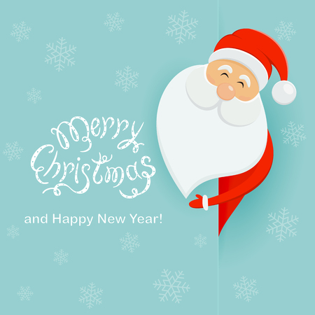 Smiling happy Santa Claus standing behind a banner with lettering Merry Christmas and Happy New Year, illustration.