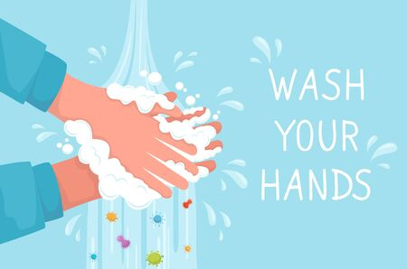 Lettering Wash Your Hands. Health, cleanliness and body care concept. Washing hands with soap bubbles under water for virus and bacteria prevention. Hygiene to stop spreading germs and coronavirus.