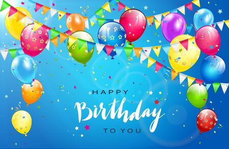 Lettering Happy Birthday on sunny blue background. Flying colorful balloons, multicolored pennants and confetti. Illustration can be used for holiday design, posters, cards, website, banners. Ilustração Vetorial