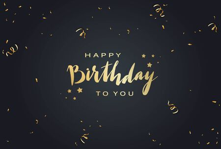 Golden lettering Happy Birthday on black background with shiny holiday streamers and confetti. Illustration can be used for holiday design, posters, cards, banners.