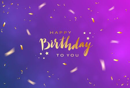 Lettering Happy Birthday on blue and purple background with shiny holiday confetti and bubbles. Illustration can be used for holiday design, borders, posters, cards, banners, backdrop. Çizim