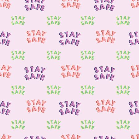 Stay Safe text pattern. Backgrounds, wrapping, gifts, scrapbooking. Vector illustration.