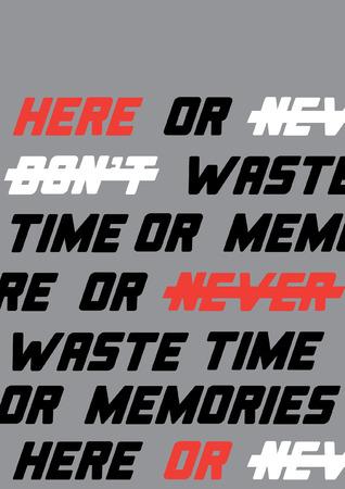 Typography slogan for t shirt printing