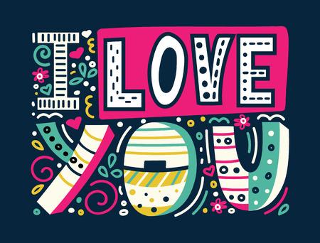 Je t'aime-citation inspirante unique dessinée à la main. Lettrage coloré pour l'impression de t-shirts, les cartes postales et les bannières. Carte de Saint Valentin heureuse. Lettrage de griffonnage moderne. Illustration conceptuelle de vecteur.