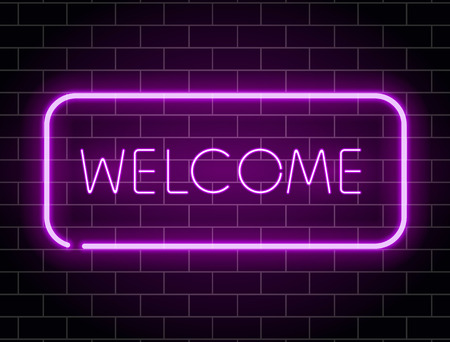 Neon welcome banner. Color neon frame on brick wall. Realistic glowing night signboard. Night bright advertising. Shining neon effect. Vector illustration Ilustração