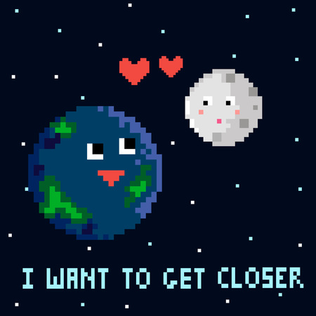 closer: Pixel art cartoon illustration of funny planets Earth and Moon dark space with stars and hearts lettering I want to get closer vector eps 10