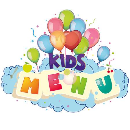 childrens food: Kids menu balloons Illustration
