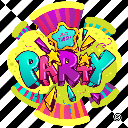 Bright vector illustration party on a background of black and white stripes. The design of letters in the style of graffiti. Design for a holiday and a party