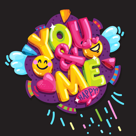 You & me. Vector cartoon colorful illustration. Lettering and smile face lovers. Wedding or valentines day comic decoration