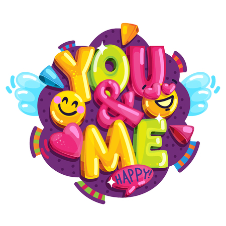 you & me vector illustration. colorful bright illustration for lovers. Inscription and smile face. Standard-Bild - 95808147