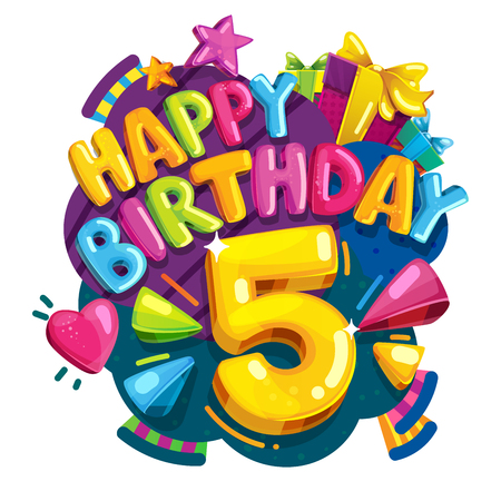 Happy birthday 5 years. Colorful festive illustration for celebratory party and decoration