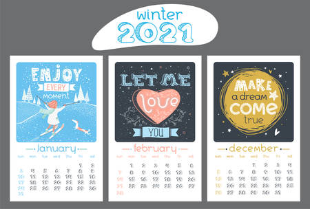Calendar design for 2021 year. Vector illustration. Vintage style. Motivational quotes and cartoons. Winter background, seasonal card. January, February, December