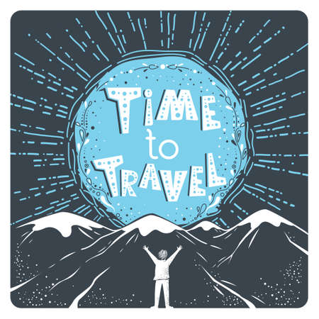 Time to travel. Stylish inspirational poster with hand drawn text, sun, mountains and man silhouette. Vector positive tourism design, banner, illustration. 向量圖像