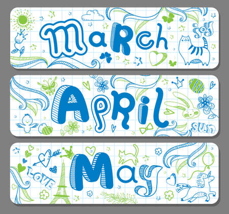 Three Spring lovely seasonal doodle banners with cute hand drawn text in vector for stickers, bookmarks, prints and different childish accessories. March, April, May. Calendar greetings. Horizontal