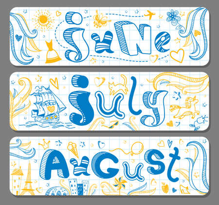 Three Summer lovely seasonal doodle banners with cute hand drawn text in vector for stickers, bookmarks, prints and different childish accessories. June, July, August. Calendar greetings. Horizontal