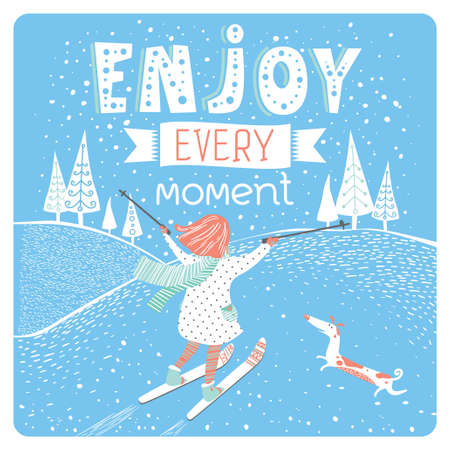 Stylish Winter inspirational print or poster design with hand drawn text, girl, dog, forest, snow in vector. Template for tourism seasonal sticker, motivational banner. Enjoy every moment Ilustrace