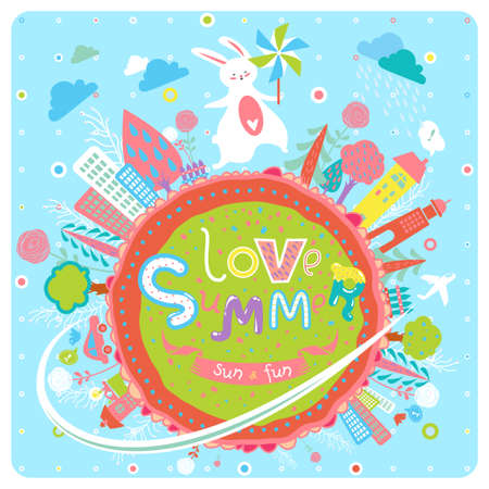 Lovely summer background with bunny, pinwheel, cartoon globe with cities, trees, flowers and cheerful text. Cute greeting card. Inspirational childish poster or banner. Love summer!